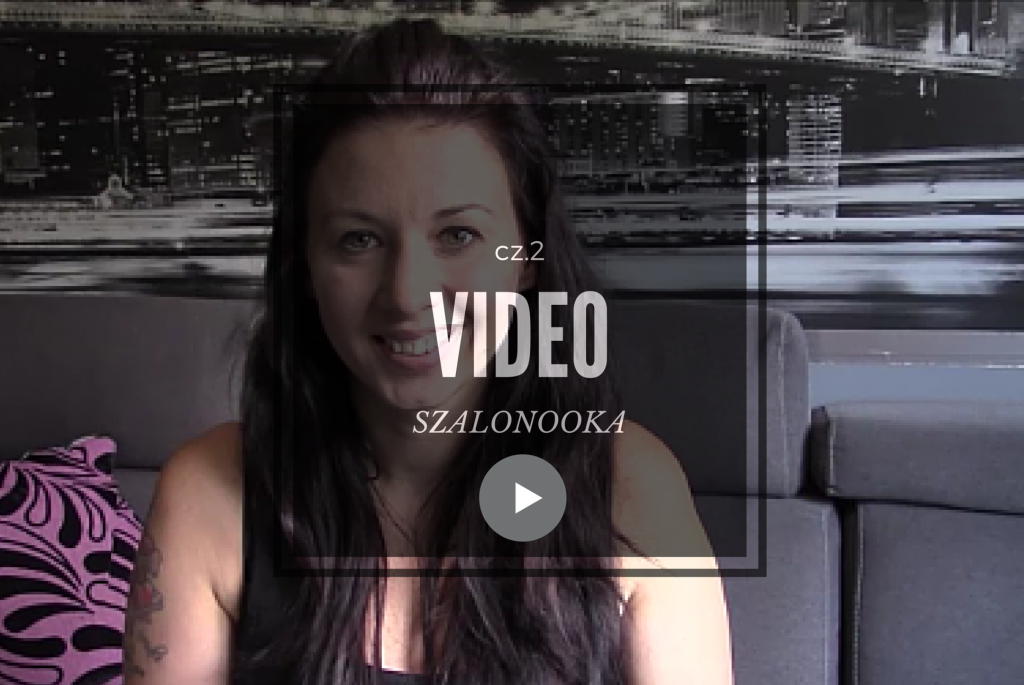Szalonooka video2
